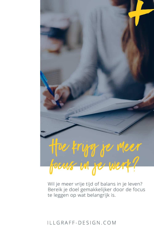 Hoe krijg je meer focus in je werk en leven? 6 tips om jezelf op scherp te zetten