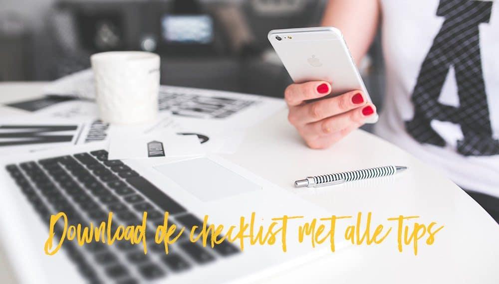 Download de checklist bloggen als een pro en vergeet geen enkele tip meer.