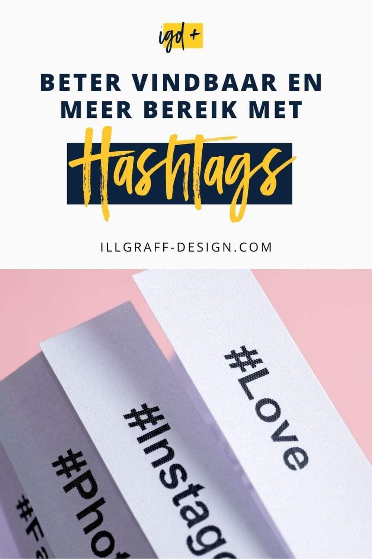 Beter vindbaar en meer bereik met hashtags